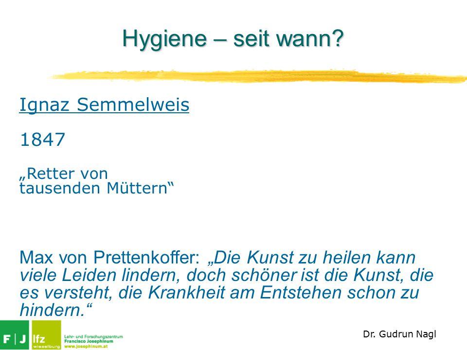 Hygiene – seit wann Ignaz Semmelweis 1847