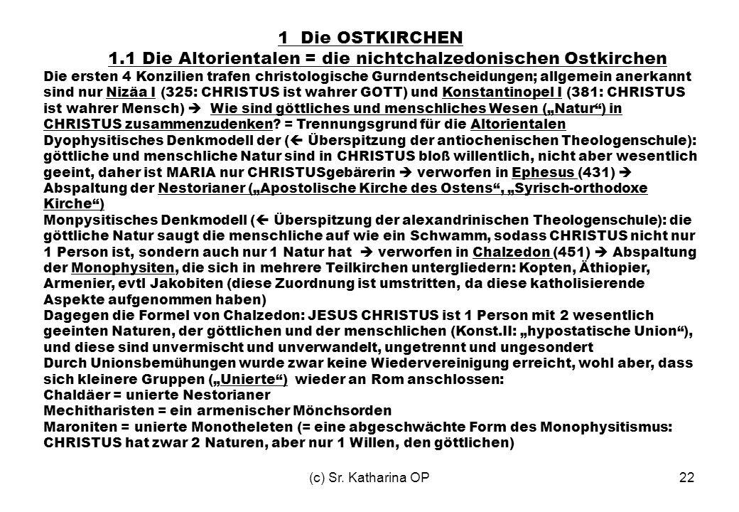 1.1 Die Altorientalen = die nichtchalzedonischen Ostkirchen