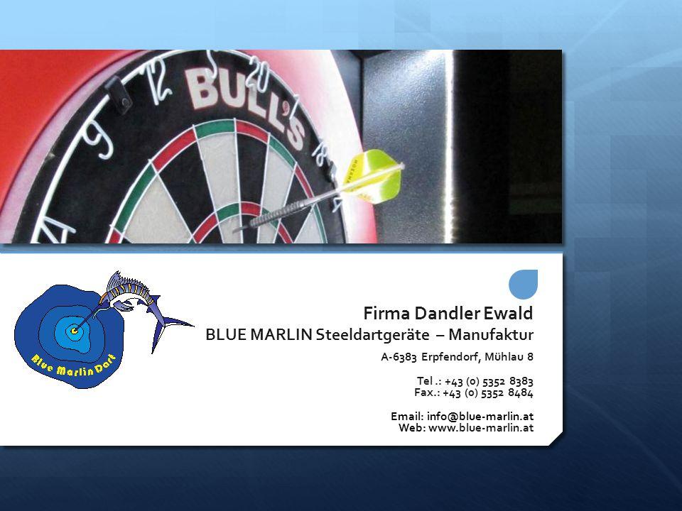Firma Dandler Ewald BLUE MARLIN Steeldartgeräte – Manufaktur