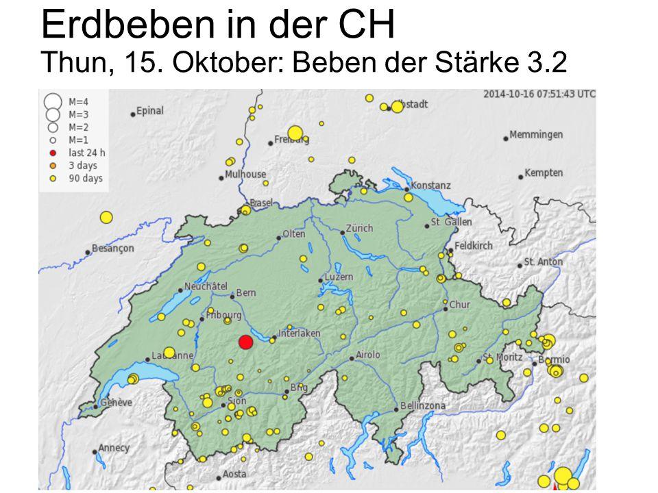 Erdbeben in der CH Thun, 15. Oktober: Beben der Stärke 3.2