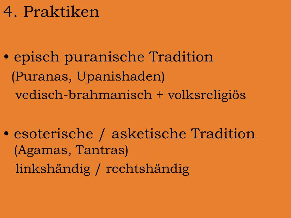 4. Praktiken episch puranische Tradition