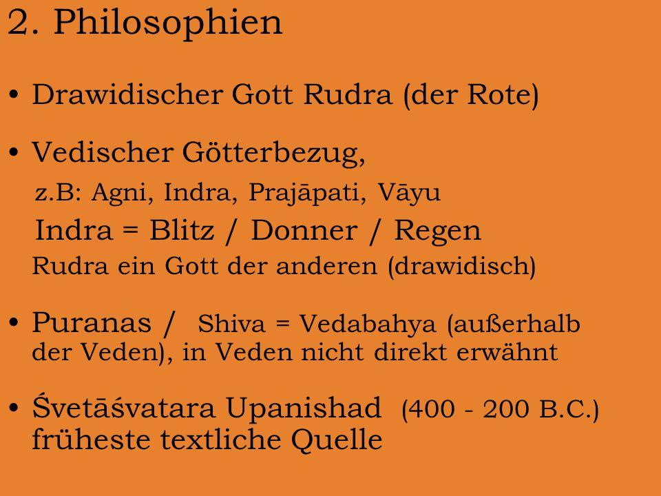 2. Philosophien Drawidischer Gott Rudra (der Rote)