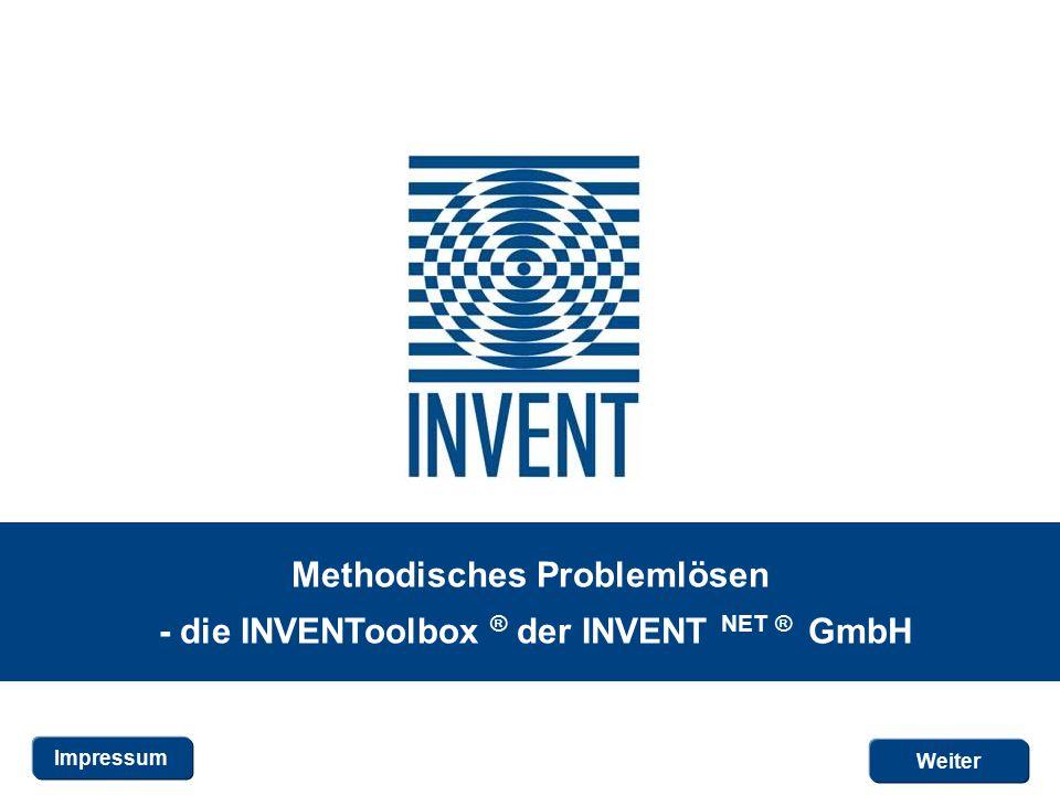 Methodisches Problemlösen - die INVENToolbox ® der INVENT NET ® GmbH