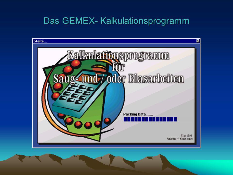 Das GEMEX- Kalkulationsprogramm