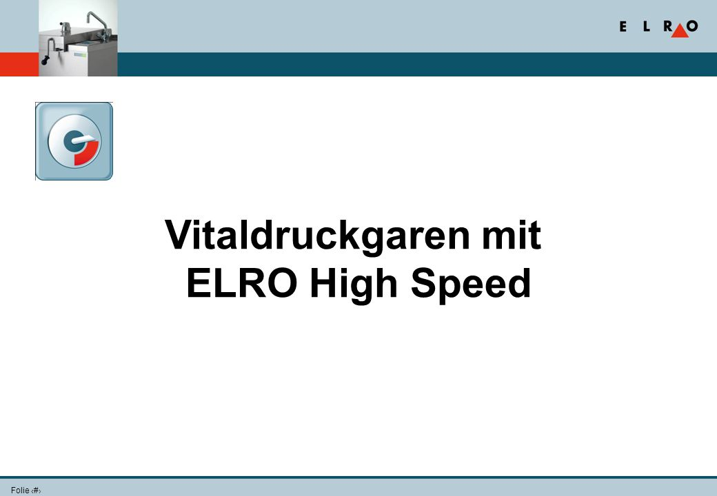 Vitaldruckgaren mit ELRO High Speed