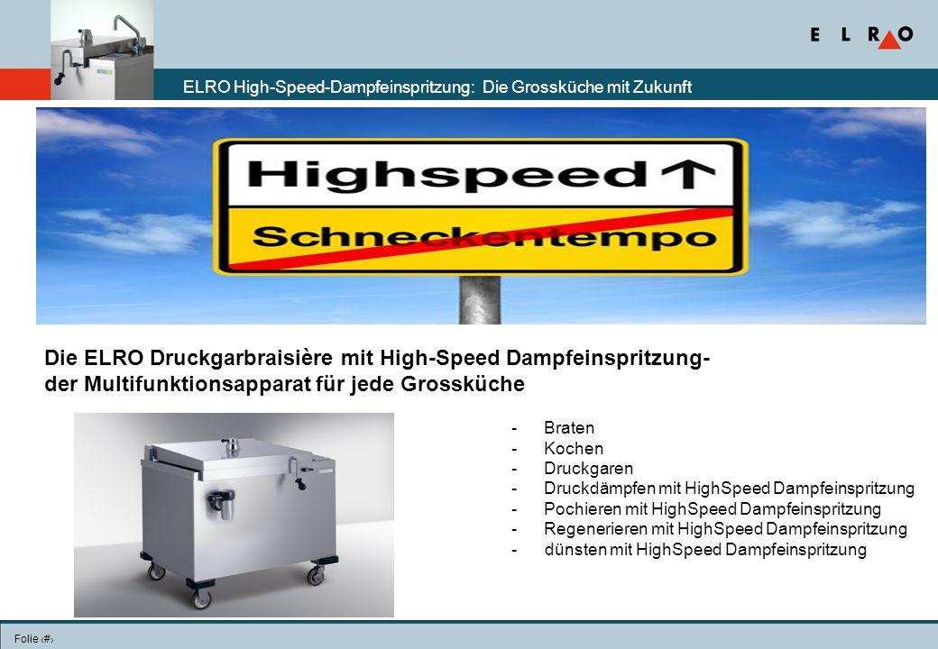 Die ELRO Druckgarbraisière mit High-Speed Dampfeinspritzung-