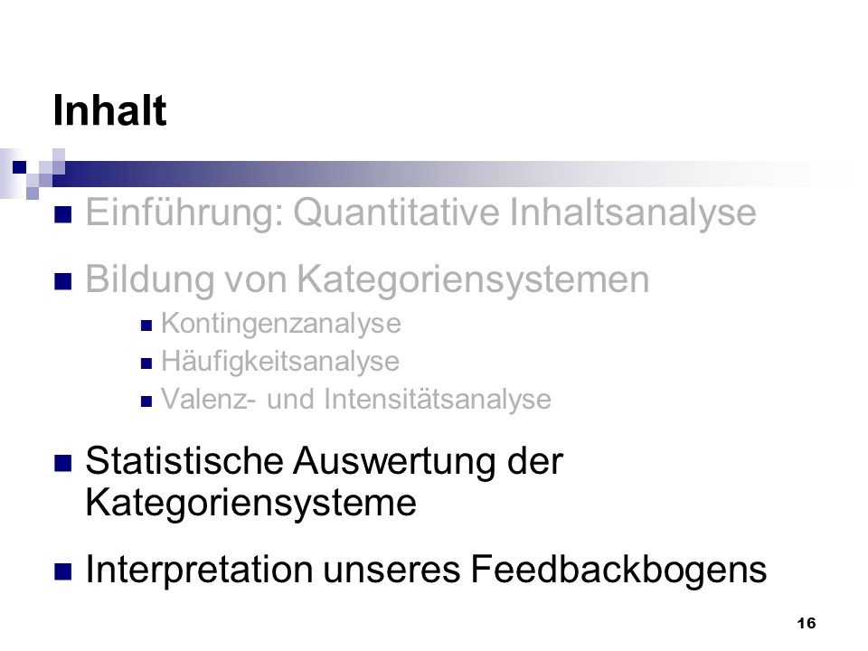 Inhalt Einführung: Quantitative Inhaltsanalyse