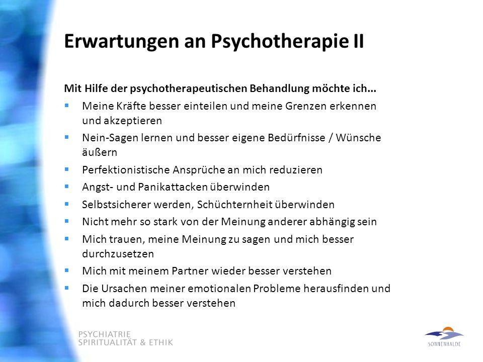 Erwartungen an Psychotherapie II