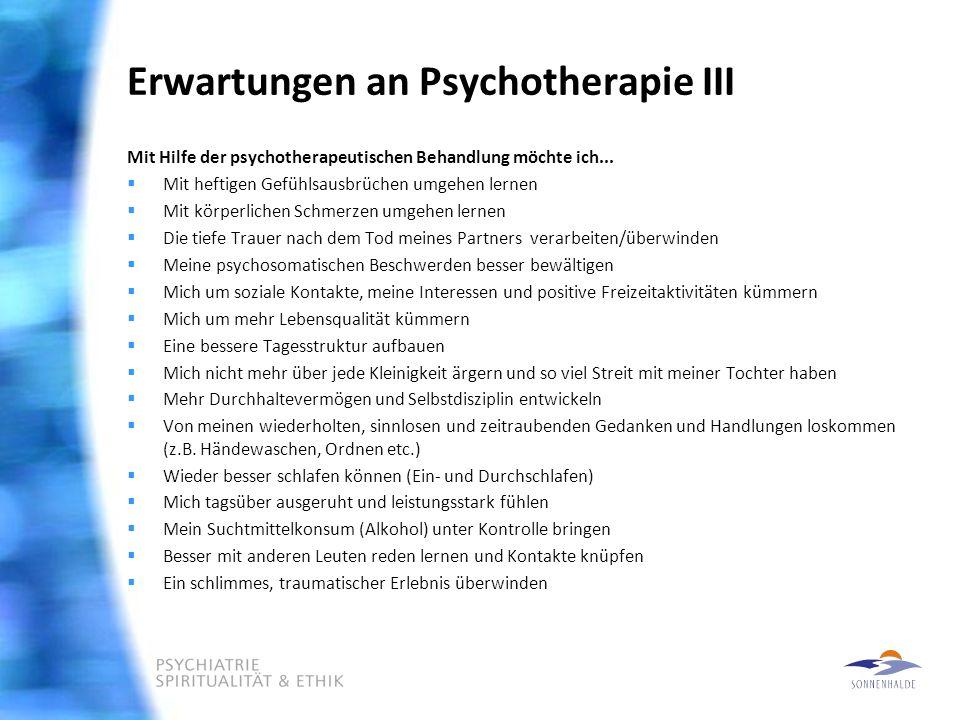 Erwartungen an Psychotherapie III