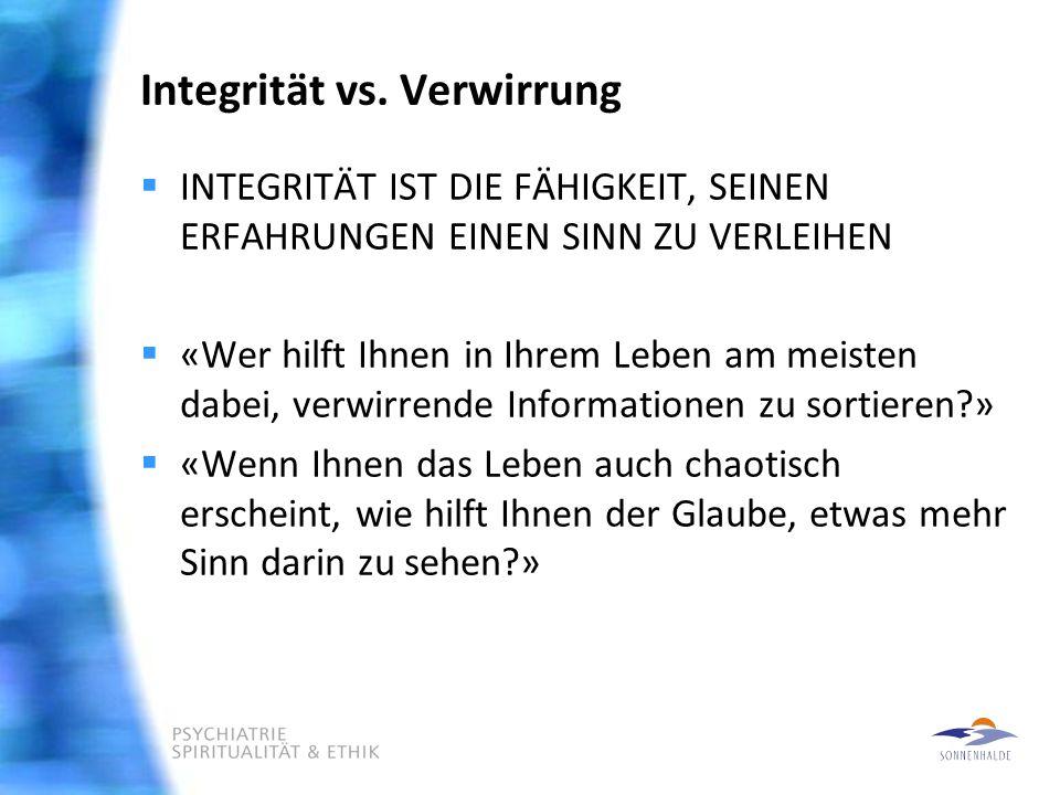 Integrität vs. Verwirrung