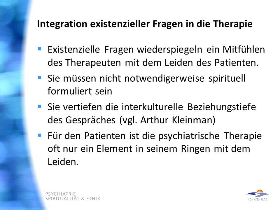 Integration existenzieller Fragen in die Therapie