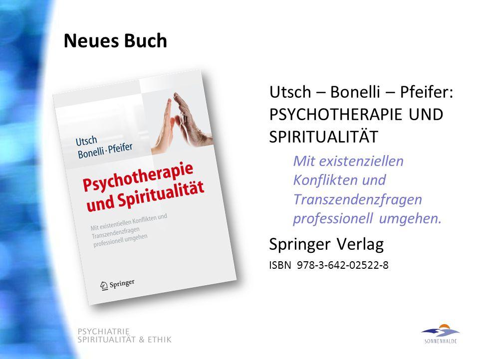 Neues Buch Utsch – Bonelli – Pfeifer: PSYCHOTHERAPIE UND SPIRITUALITÄT