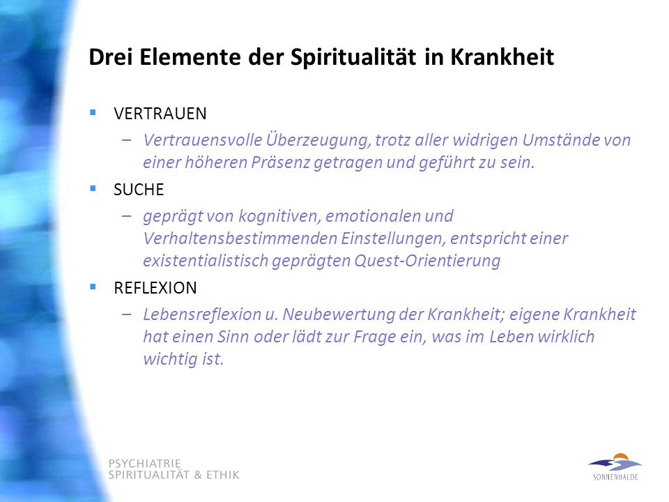 Drei Elemente der Spiritualität in Krankheit
