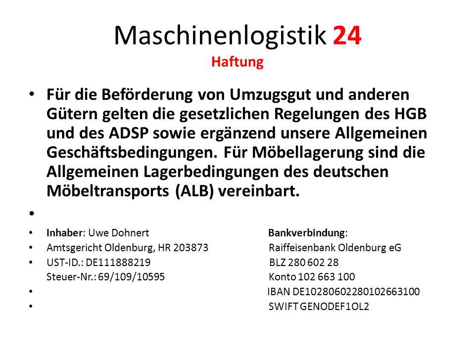 Maschinenlogistik 24 Haftung
