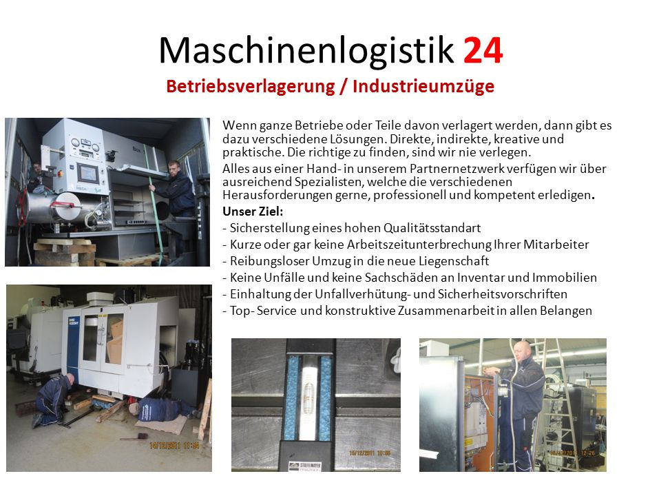 Maschinenlogistik 24 Betriebsverlagerung / Industrieumzüge