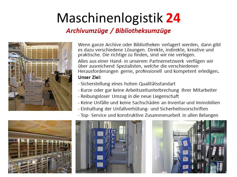 Maschinenlogistik 24 Archivumzüge / Bibliotheksumzüge