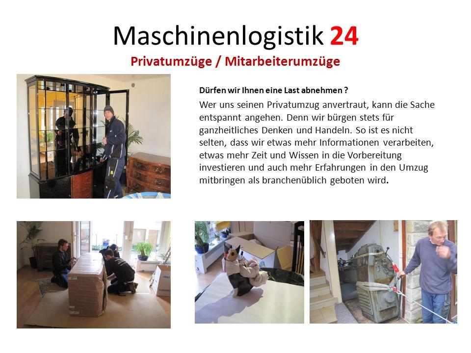 Maschinenlogistik 24 Privatumzüge / Mitarbeiterumzüge