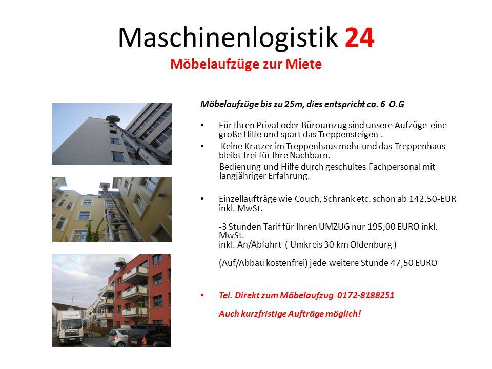 Maschinenlogistik 24 Möbelaufzüge zur Miete