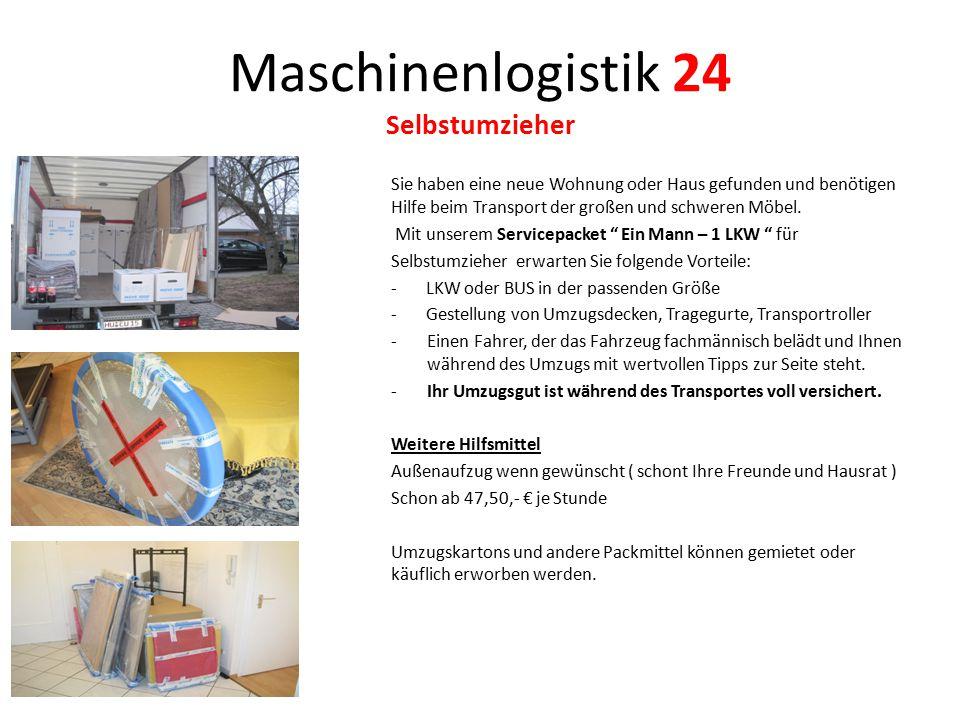 Maschinenlogistik 24 Selbstumzieher