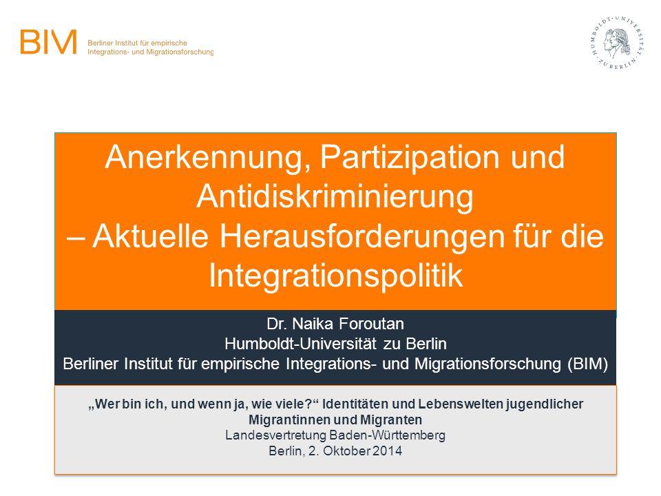 Anerkennung, Partizipation und Antidiskriminierung – Aktuelle Herausforderungen für die Integrationspolitik