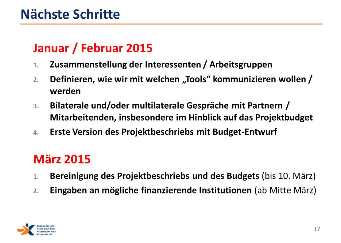 Nächste Schritte Januar / Februar 2015 März 2015