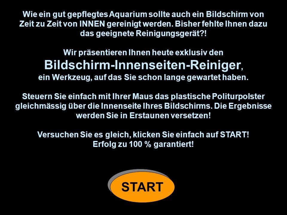 Bildschirm-Innenseiten-Reiniger, START