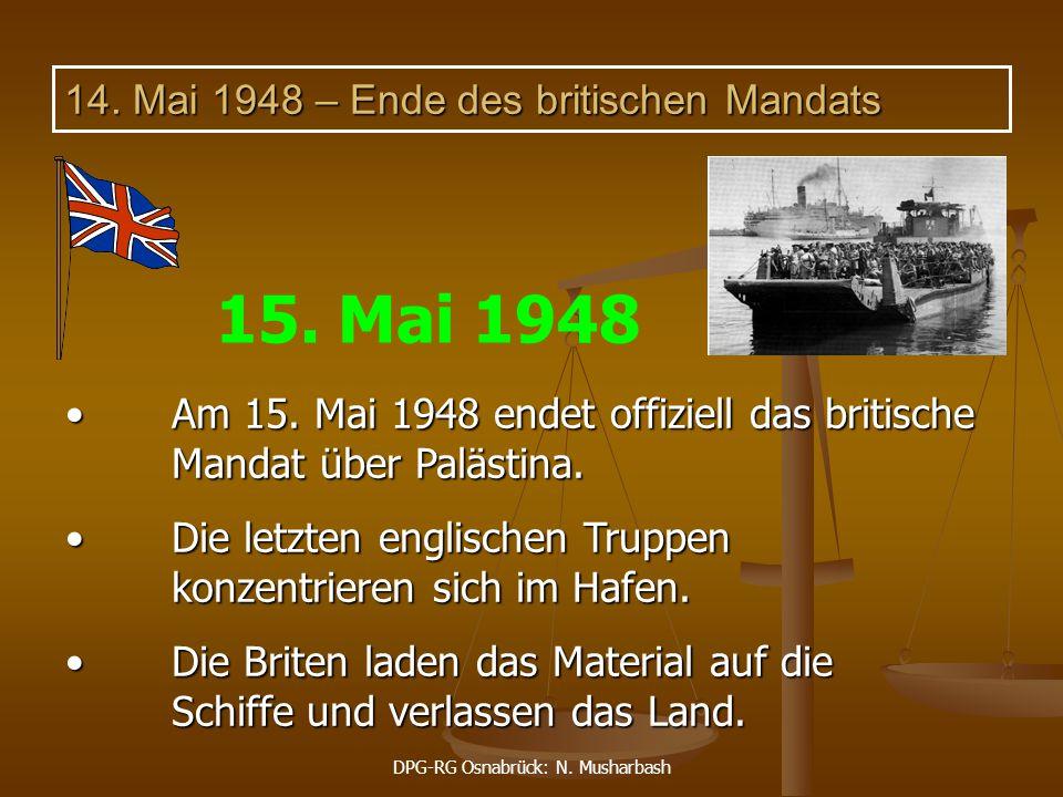 14. Mai 1948 – Ende des britischen Mandats