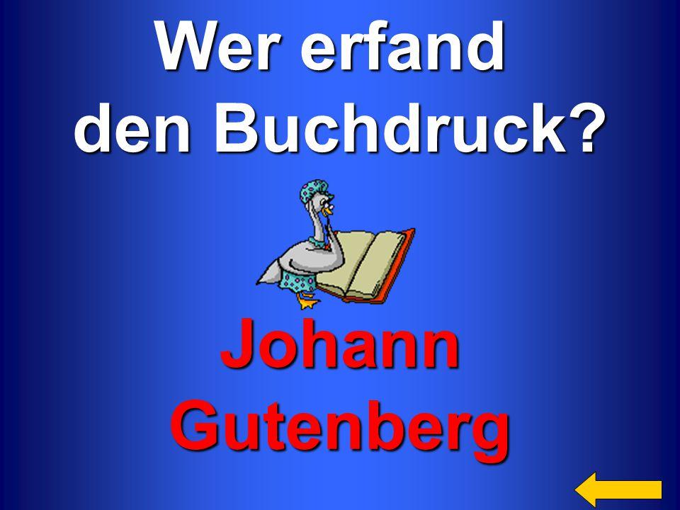 Wer erfand den Buchdruck Johann Gutenberg