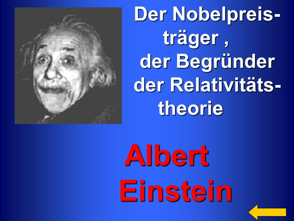Albert Einstein Der Nobelpreis- träger , der Begründer