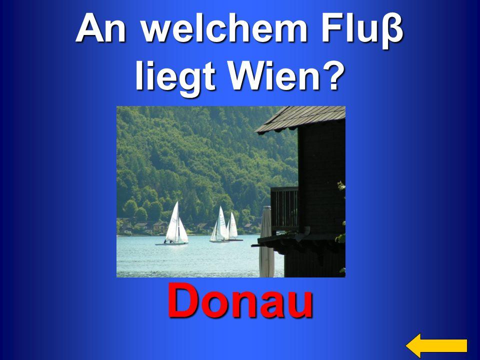 Donau An welchem Fluβ liegt Wien Категория4 за 200