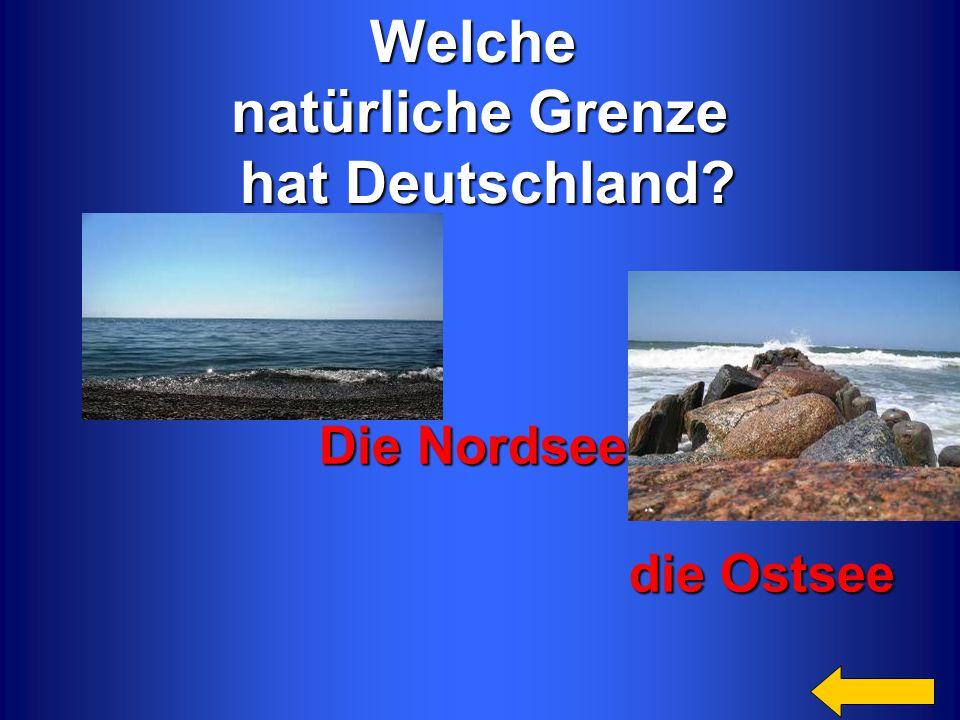 Welche natürliche Grenze hat Deutschland
