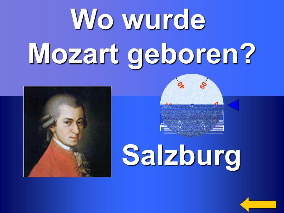 Wo wurde Mozart geboren Salzburg