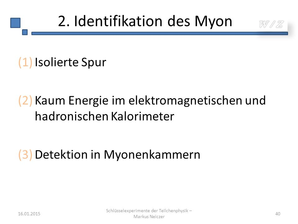 2. Identifikation des Myon