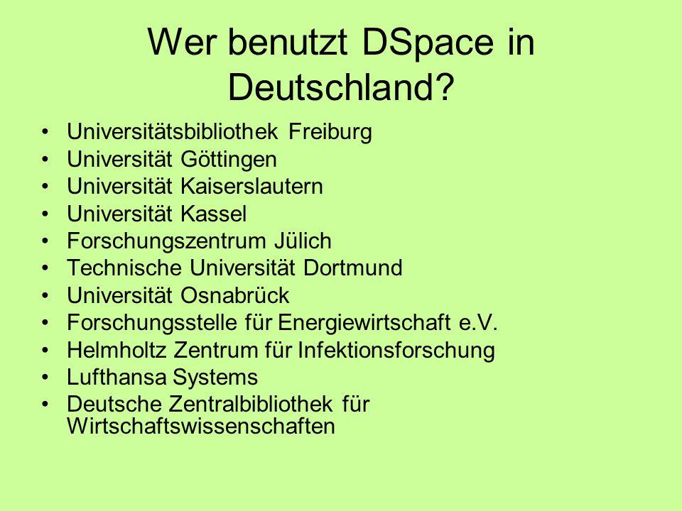 Wer benutzt DSpace in Deutschland