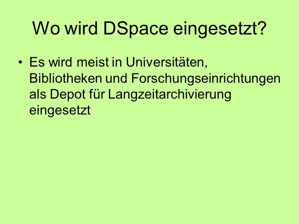 Wo wird DSpace eingesetzt