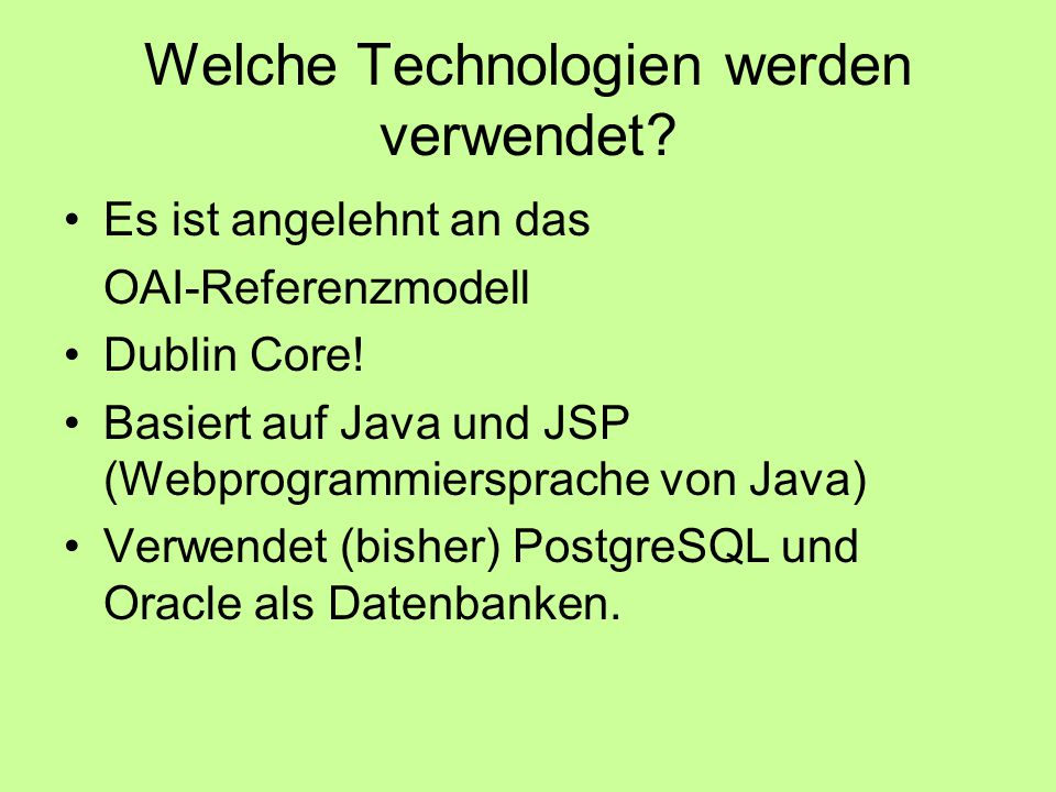 Welche Technologien werden verwendet