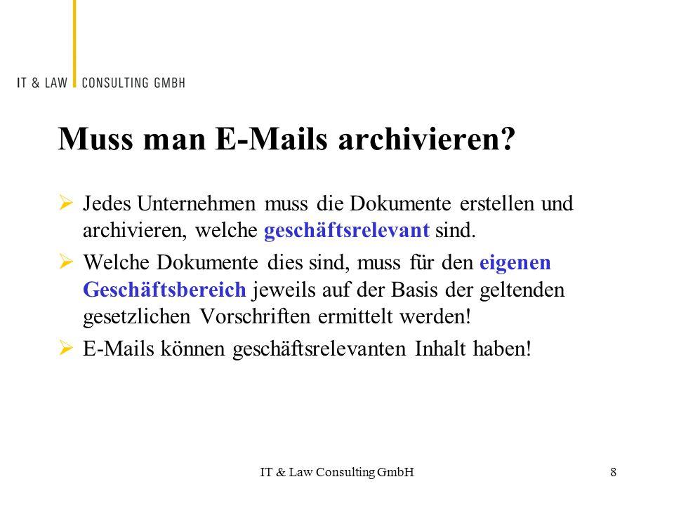 Muss man E-Mails archivieren