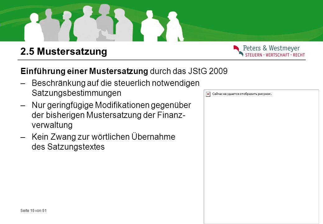 2.5 Mustersatzung Einführung einer Mustersatzung durch das JStG 2009