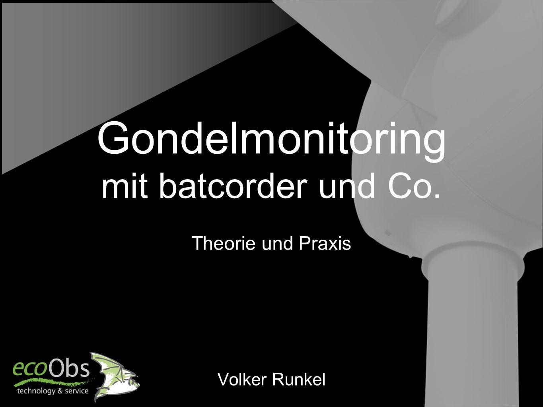 Gondelmonitoring mit batcorder und Co.