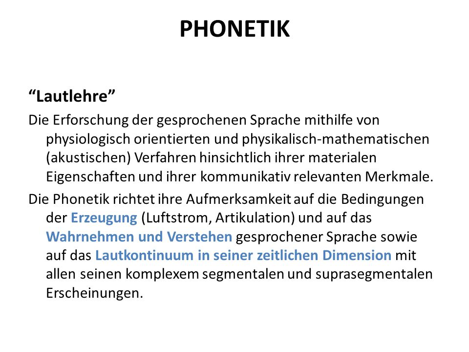 PHONETIK Lautlehre