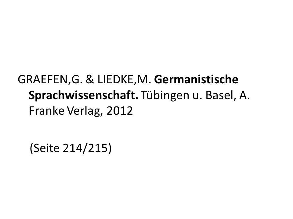 GRAEFEN,G. & LIEDKE,M. Germanistische Sprachwissenschaft. Tübingen u