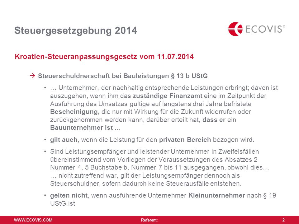 Steuergesetzgebung 2014 Kroatien-Steueranpassungsgesetz vom 11.07.2014