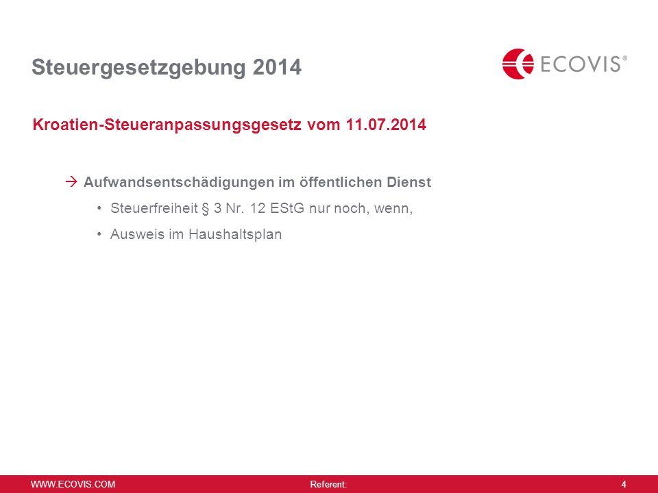 Steuergesetzgebung 2014 Gesetz zu Stabilisierung des Künstlersozialkassengesetzes 30.07.2014.