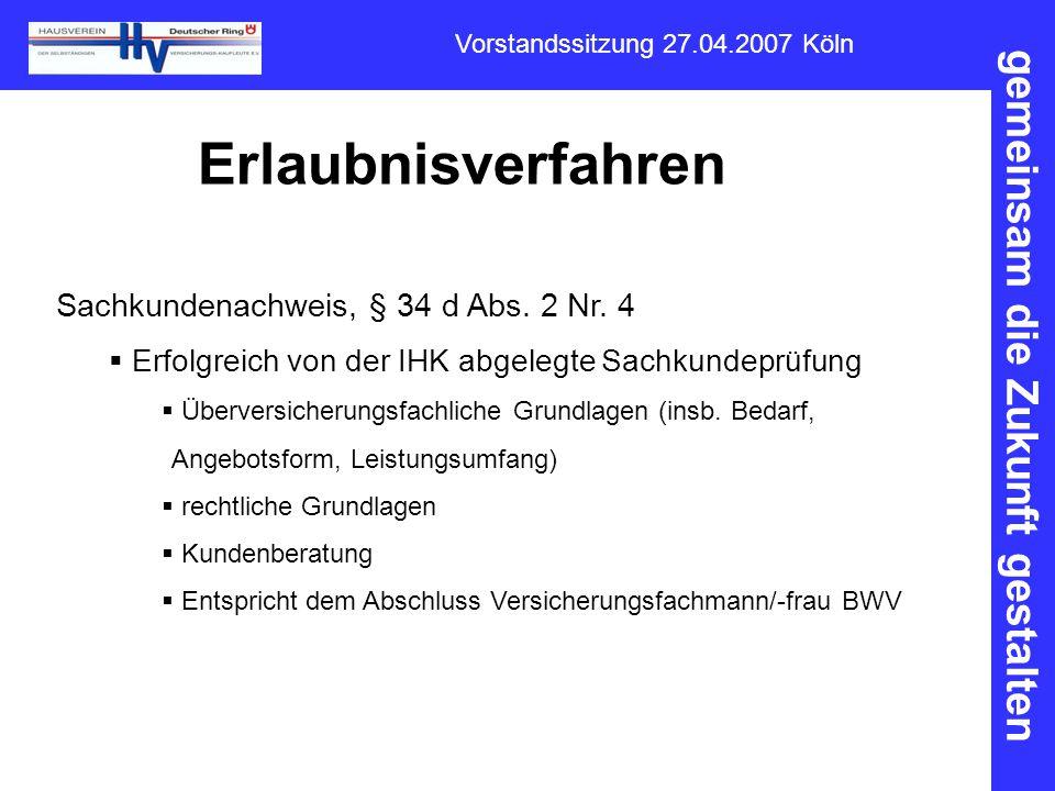 Erlaubnisverfahren Sachkundenachweis, § 34 d Abs. 2 Nr. 4