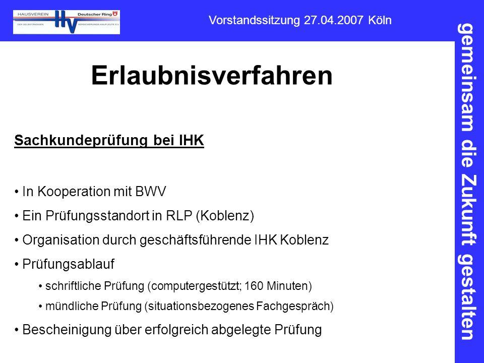 Erlaubnisverfahren Sachkundeprüfung bei IHK In Kooperation mit BWV
