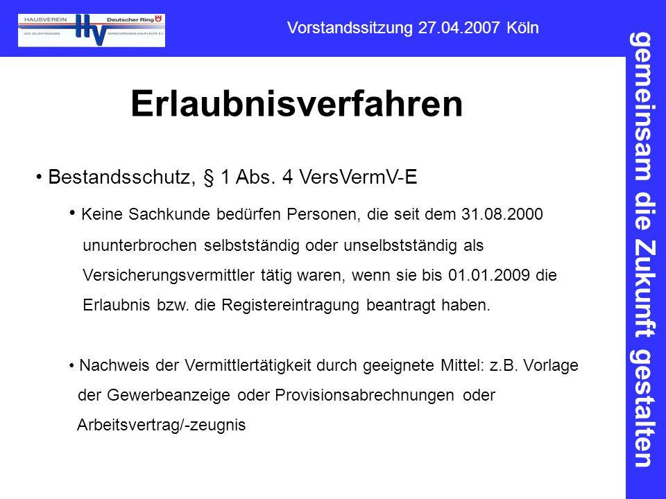 Erlaubnisverfahren Bestandsschutz, § 1 Abs. 4 VersVermV-E