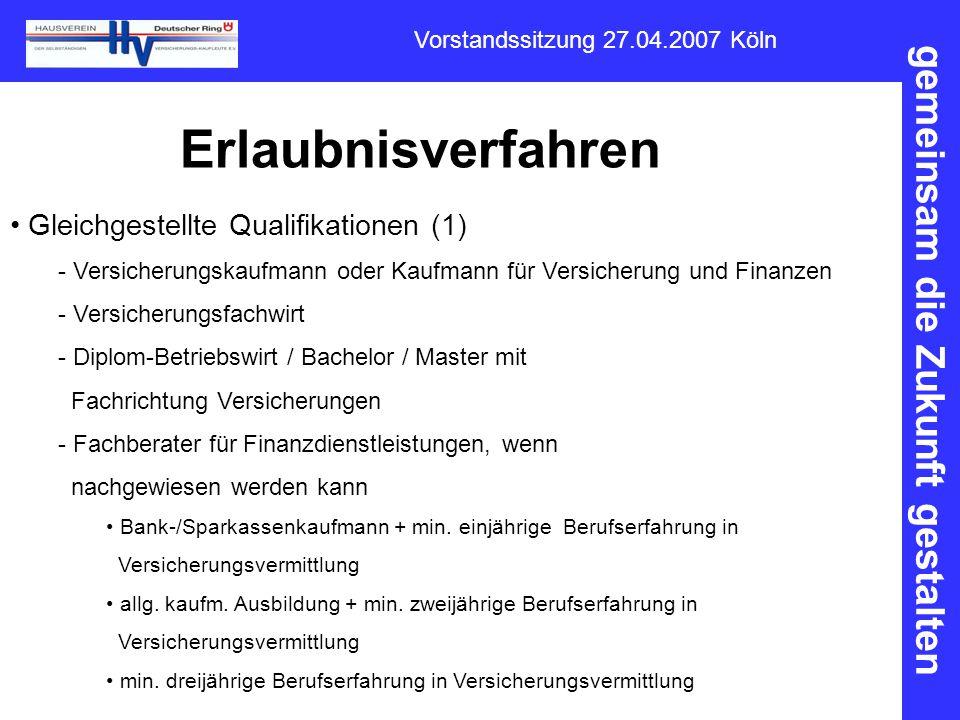 Erlaubnisverfahren Gleichgestellte Qualifikationen (1)