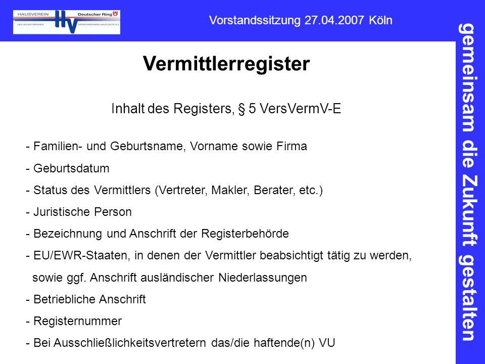 Inhalt des Registers, § 5 VersVermV-E