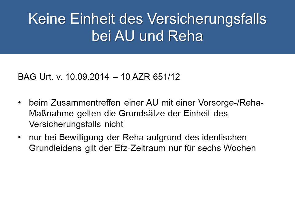 Keine Einheit des Versicherungsfalls bei AU und Reha