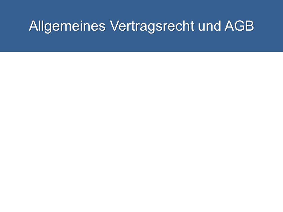 Allgemeines Vertragsrecht und AGB